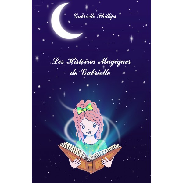 Les Histoires Magiques de Gabrielle