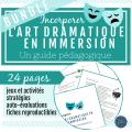L'art dramatique : Un guide (Années 6 à 8)