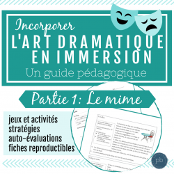 L'art dramatique: Un guide (Partie 1- Le mime)