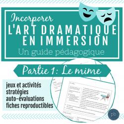 L'art dramatique: Un guide (Partie 1- Le mime)