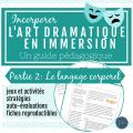 L'art dramatique (Partie 2- Le langage corporel)