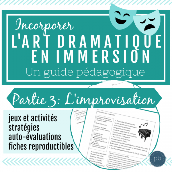 L'art dramatique: Un guide (Partie 3: L'impro)