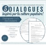 5 dialogues inspirés par la culture populaire