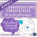 Les conversations enregistrées : Un guide