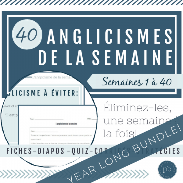 Les anglicismes : Un paquet pour l'année entière!