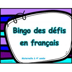 Bingos des défis en français, maternelle-4e année