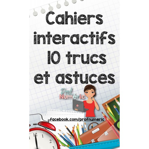 Cahiers Interactifs-TRUCS ET ASTUCES