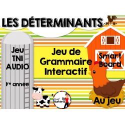 TNI - Jeu de grammaire/LES DÉTERMINANTS