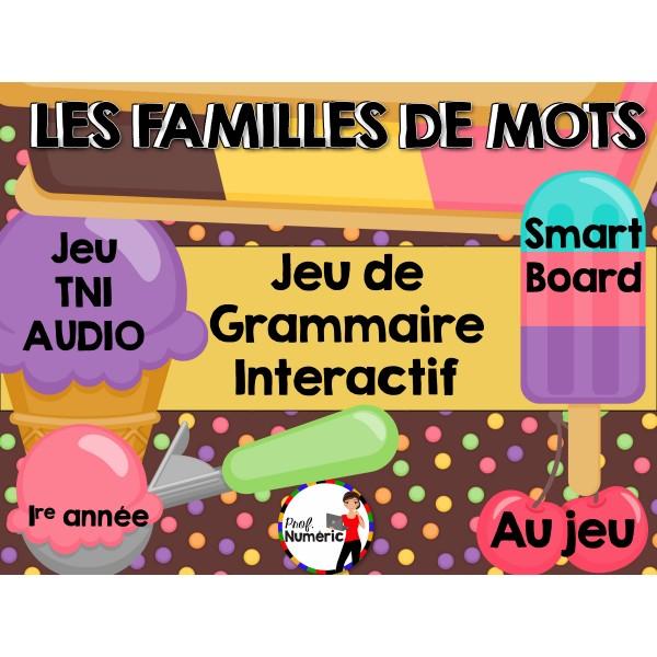 TNI - Jeu de grammaire/FAMILLES DE MOTS