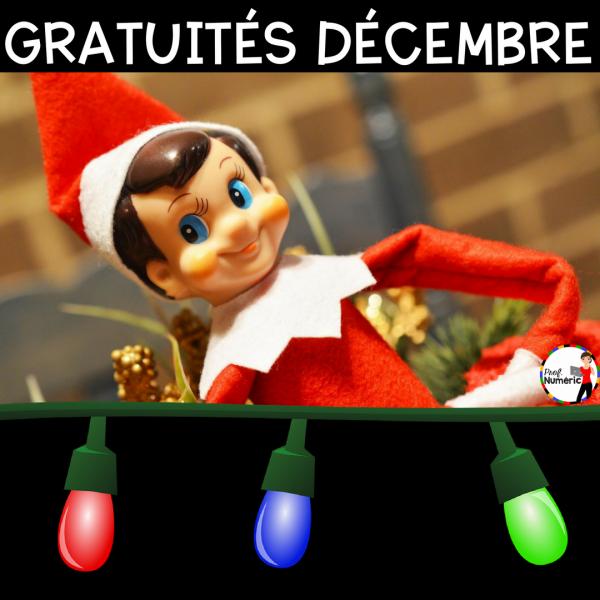GRATUITÉS - DÉCEMBRE