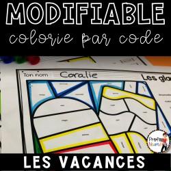 Colorie le code MODIFIABLE/ LES VACANCES