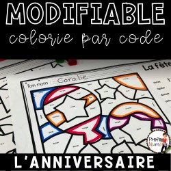 Colorie le code MODIFIABLE/ L'ANNIVERSAIRE
