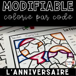 Colorie le code MODIFIABLE/ L'ANNIVERSAIRE