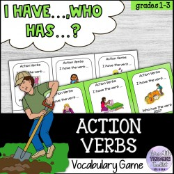 I Have, Who Has? Action Verbs Vocabulary Game