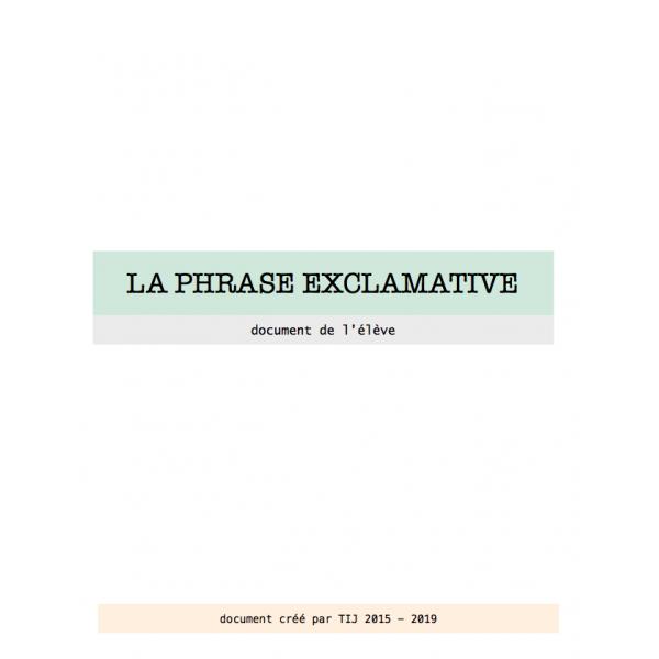 La phrase exclamative - Document de l'élève