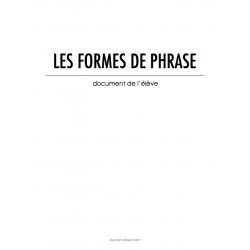 LES FORMES DE PHRASE - DOCUMENT DE L'ÉLÈVE