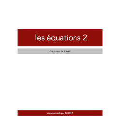 ÉQUATIONS 2 - DOCUMENT DE TRAVAIL