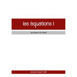 ÉQUATIONS 1 - CAHIER D'EXERCICES