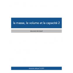 LA MASSE, LE VOLUME ET LA CAPACITÉ 2 - D. TRAVAIL