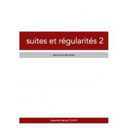SUITES ET RÉGULARITÉS 2 - CAHIER D'EXERCICES