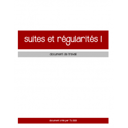 SUITES ET RÉGULARITÉS 1 - CAHIER D'EXERCICES
