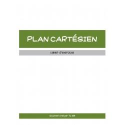 PLAN CARTÉSIEN - CAHIER D'EXERCICES