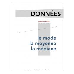 MOYENNE - MÉDIANE - MODE - CAHIER DE L'ÉLÈVE