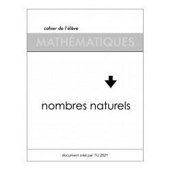 NOMBRES NATURELS : CAHIER DE L'ÉLÈVE