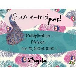 Multiplication et division par 10, 100, 1000