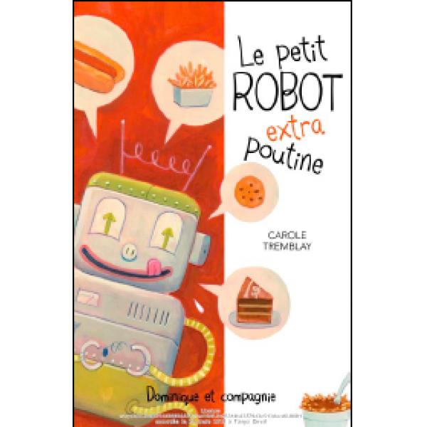 Le petit robot extra poutine - questions