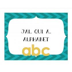 Alphabet J'ai...qui a...?
