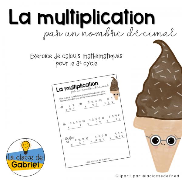 La multiplication par un nombre décimal - 3e cycle