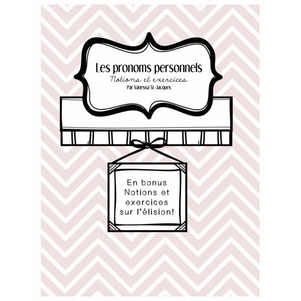 Pronoms personnels - Notions & Exercices