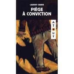 Piège à conviction (Chabin) lecture