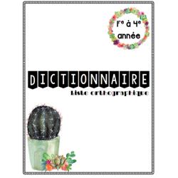 Dictionnaire orthographique - 4e année