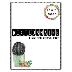 Dictionnaire orthographique - 5e année