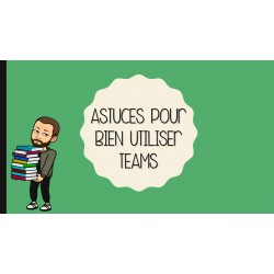 Astuces pour Teams