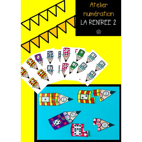 Atelier Numération LA RENTREE 2