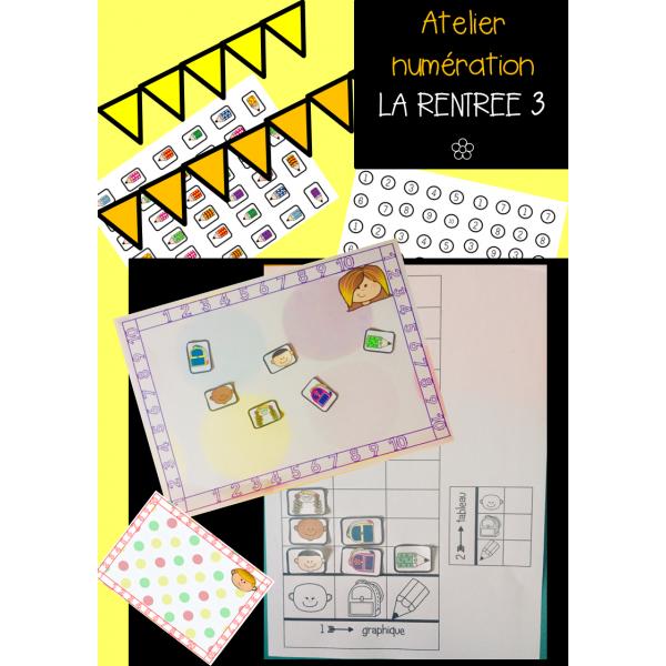 Atelier Numération LA RENTREE 3