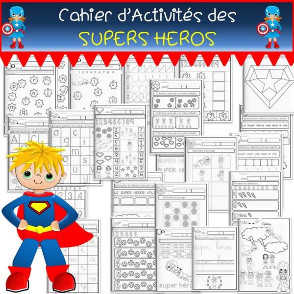 Cahier d'activités des SUPERS HEROS