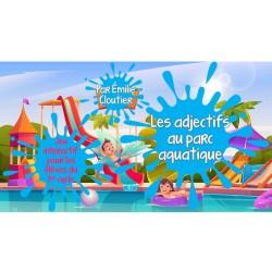 Les adjectifs au parc aquatique