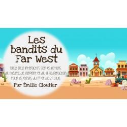 Les bandits du Far West