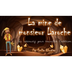 La mine de monsieur Laroche