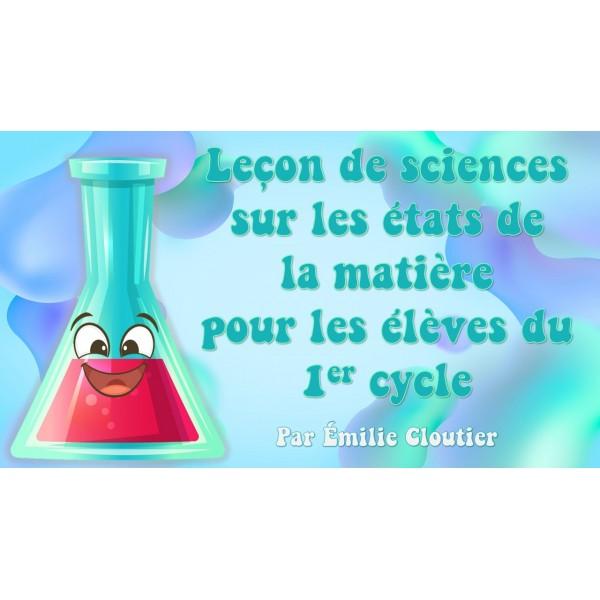 Leçon de science - Les états de la matière