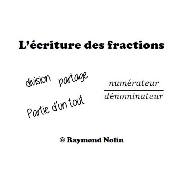 Écrire des fractions à l'aide de chiffres