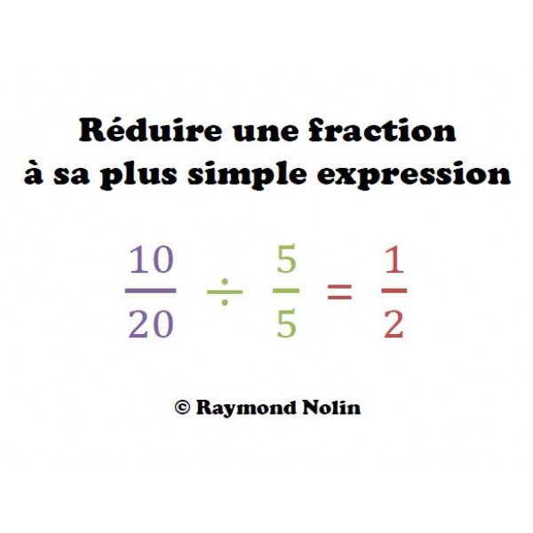 Réduire une fraction à sa plus simple expression