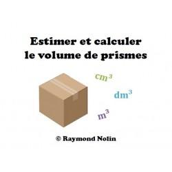 Estimer et calculer le volume de prisme