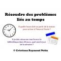 Résoudre des problèmes liés au temps