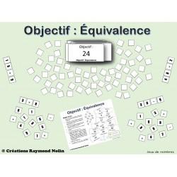 Jeu de nombres - Objectif : Équivalence