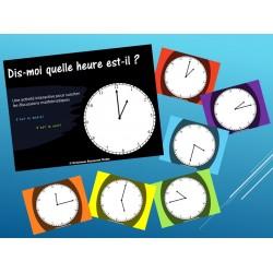 Dis-moi quelle heure est-il?
